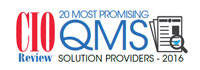 20 Most Promising QMS Solution Providers 2016
